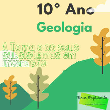 1.1 – A Terra e os seus subsistemas de interação – Ficha Informativa